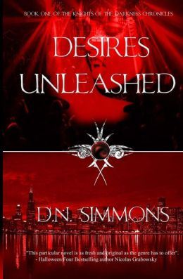 Desires Unleashed: Knights of the Darkness Chronicles