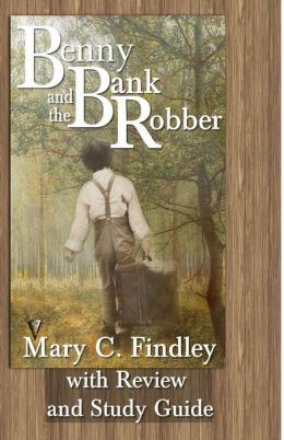 Benny and the Bank Robber with Review and Study Guide