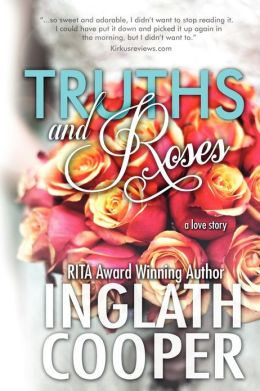 Truths and Roses: A Love Story