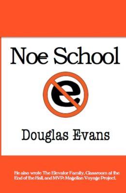 Noe School