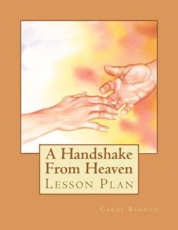 A Handshake from Heaven Lesson Plan
