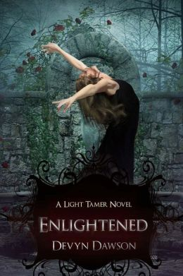 Enlightened: Book Two of the Light Tamer Trilogy