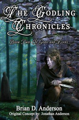 The Godling Chronicles: Of Gods and Elves