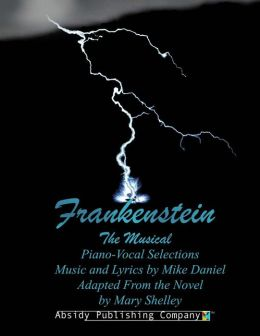 Frankenstein: Piano-Vocal Selections