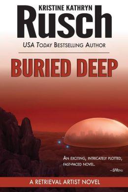 Buried Deep: A Retrieval Artist Novel