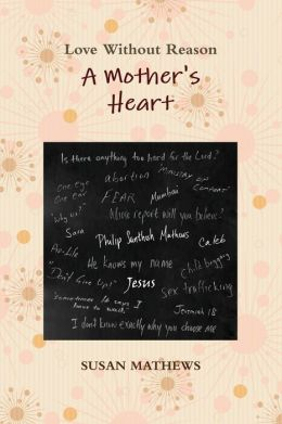 A Mother's Heart: Love Without Reason
