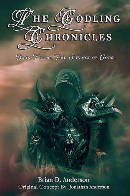 The Godling Chronicles: The Shadow of Gods
