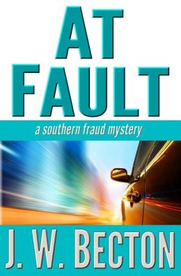 At Fault (Southern Fraud Thriller #3)