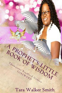 A Prophet's Little Book of Wisdom