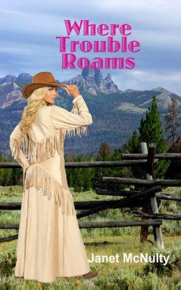 Where Trouble Roams