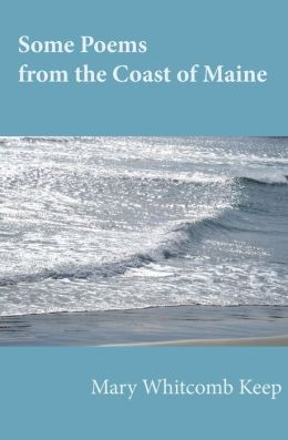 Some Poems from the Coast of Maine