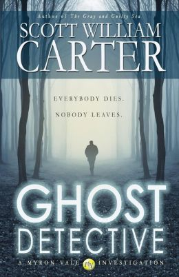 Ghost Detective: A Myron Vale Investigation