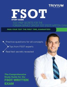 The Complete FSOT Study Guide Practice Tests and ...