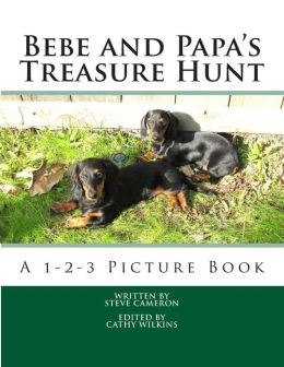 Bebe and Papa's Treasure Hunt: A 1-2-3 Picture Book