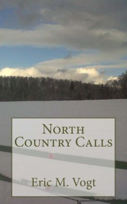 North Country Calls: and other poems