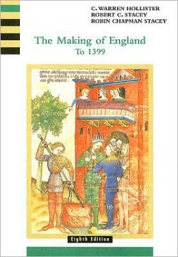 The Making of England: To 1399, Volume 1
