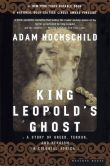 Book Cover Image. Title: King Leopold's Ghost:  A Story of Greed, Terror, and Heroism in Colonial Africa, Author: Adam Hochschild