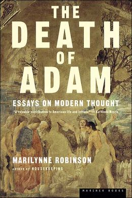 The Death of Adam: Essays on Modern Thought