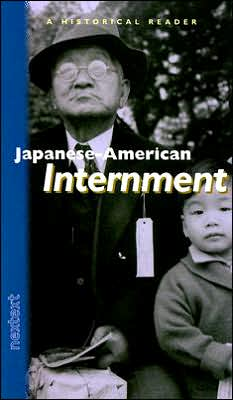 Nextext Historical Readers: Japanese-American Internment Japanese-American Internment