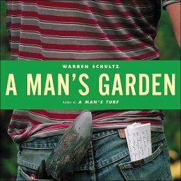 A Man's Garden