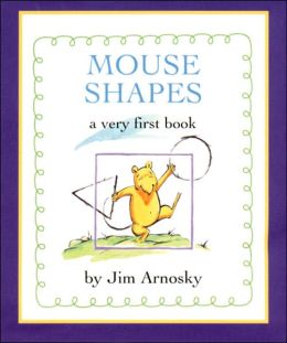 Mouse Shapes: A Very First Book