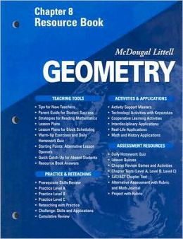 McDougal Littell High School Math: Chapter 8 Resource Book Geometry