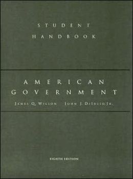 Study Guide for Wilson's American Government, 8th