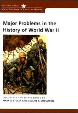 Major Problems in the History of World War II: Documents and Essays