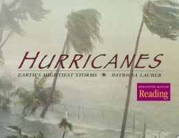 Houghton Mifflin Reading: The Nation's Choice: Theme Paperbacks Challenge Level Theme 1 Grade 5 Hurricanes: Earth's Mightiest Storms