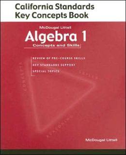 McDougal Littell Concepts & Skills California: California Standards Key Concepts book (student) Algebra 1