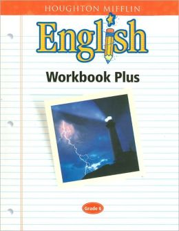 Houghton Mifflin English: Workbook Plus Consumable Level 6
