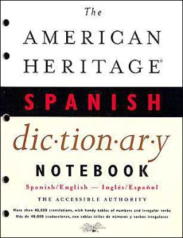 The American Heritage Notebook Spanish Dictionary