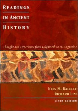 Readings in Ancient History: Thought and Experience from Gilgamesh to St. Augustine