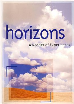 Horizons: A Reader of Experiences