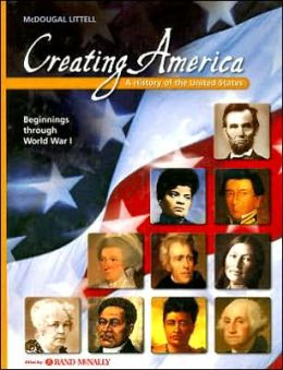 Creating America: Student Edition Grades 6-8 Beginnings through World War l 2002