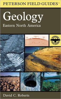 A Field Guide to Geology: Eastern North America