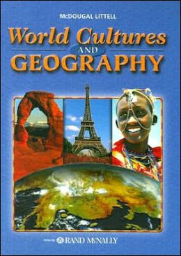 McDougal Littell World Cultures & Geography: Student Edition 2003