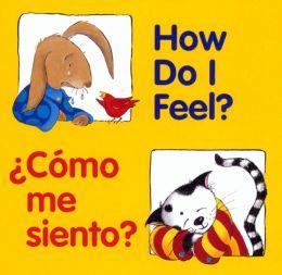 How Do I Feel? / Como me siento?