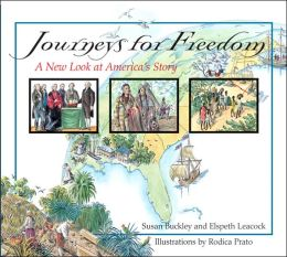 Journeys for Freedom: A New Look at America's Story