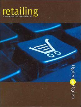 Retailing: Integrated Retail Management