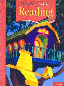 Houghton Mifflin Reading: Student Edition2.2 Delights 2005