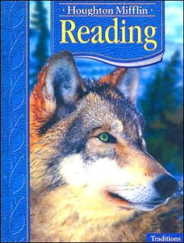 Houghton Mifflin Reading: Student EditionLevel 4 Traditions 2005
