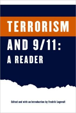 Terrorism and 9/11: A Reader