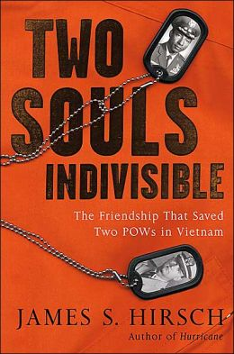 Two Souls Indivisible: The Friendship That Saved Two POWs in Vietnam