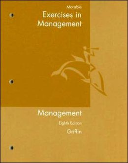 Exercises for Griffin's Management, 8th