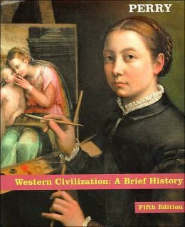 Western Civilization: A Brief History