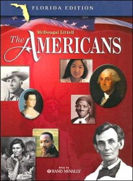 McDougal Littell The Americans Florida: Student Edition Grades 9-12 2005