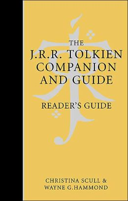 The J.R.R. Tolkien Companion and Guide: Reader's Guide