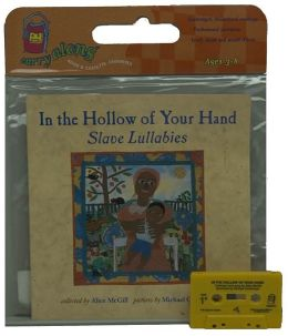 In the Hollow of Your Hand Book & Cassette: Slave Lullabies