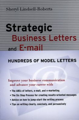 Strategic Business Letters and E-mail